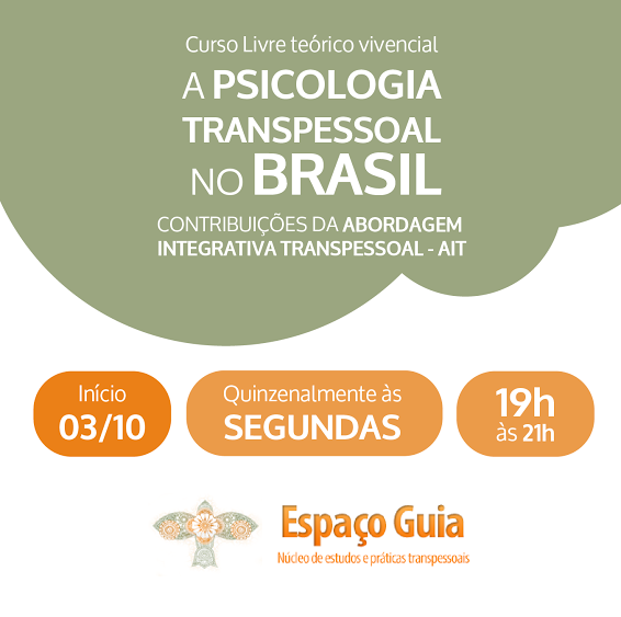 A Psicologia Transpessoal No Brasil