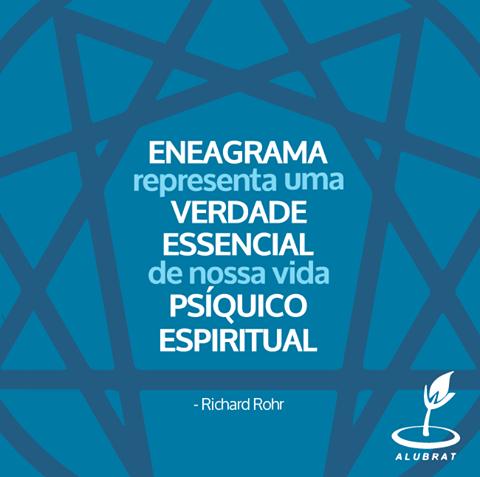 Eneagrama representa uma verdade essencial de nossa vida psíquico espiritual