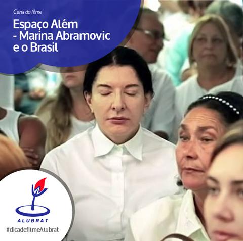Espaço Além - Marina Abramovich e o Brasil