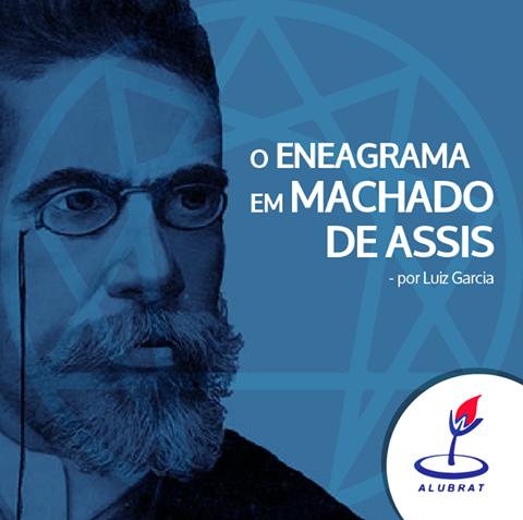 O ENEAGRAMA EM MACHADO DE ASSIS