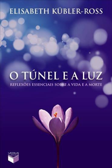 O Túnel e a Luz