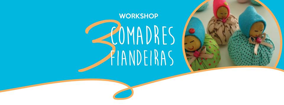 WORKSHOP 3 COMADRES FIANDEIRAS