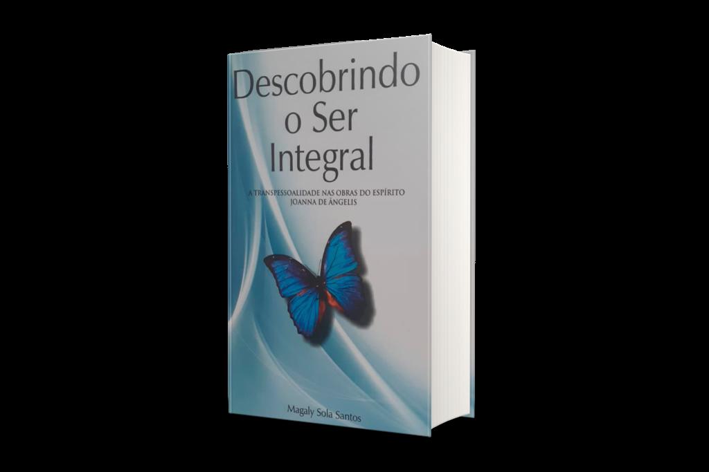 Livro: Descobrindo o Ser Integral